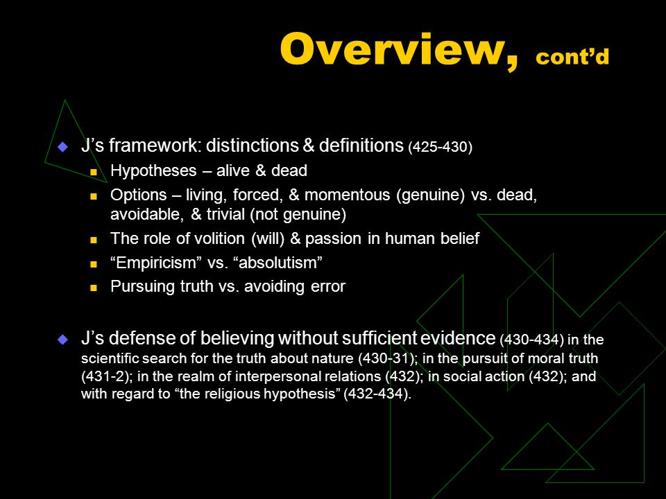 Overview, cont'd J's framework: distinctions & definitions (425-430)