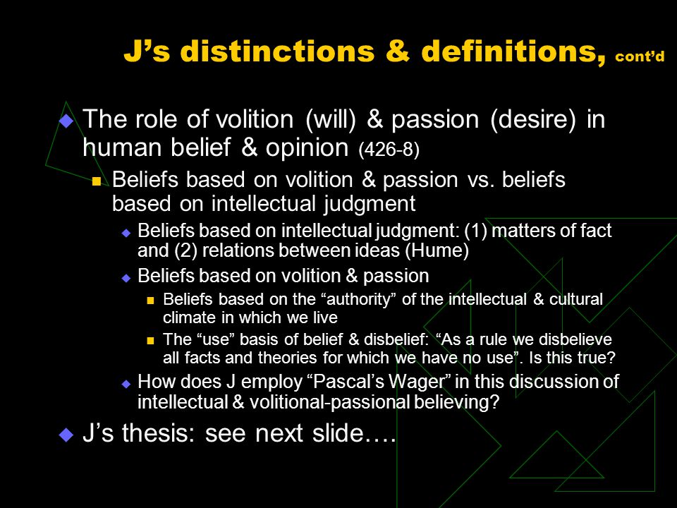 J's distinctions & definitions, cont'd