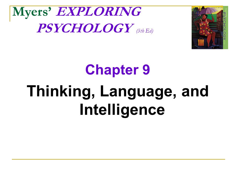 Thinking, Language, and Intelligence