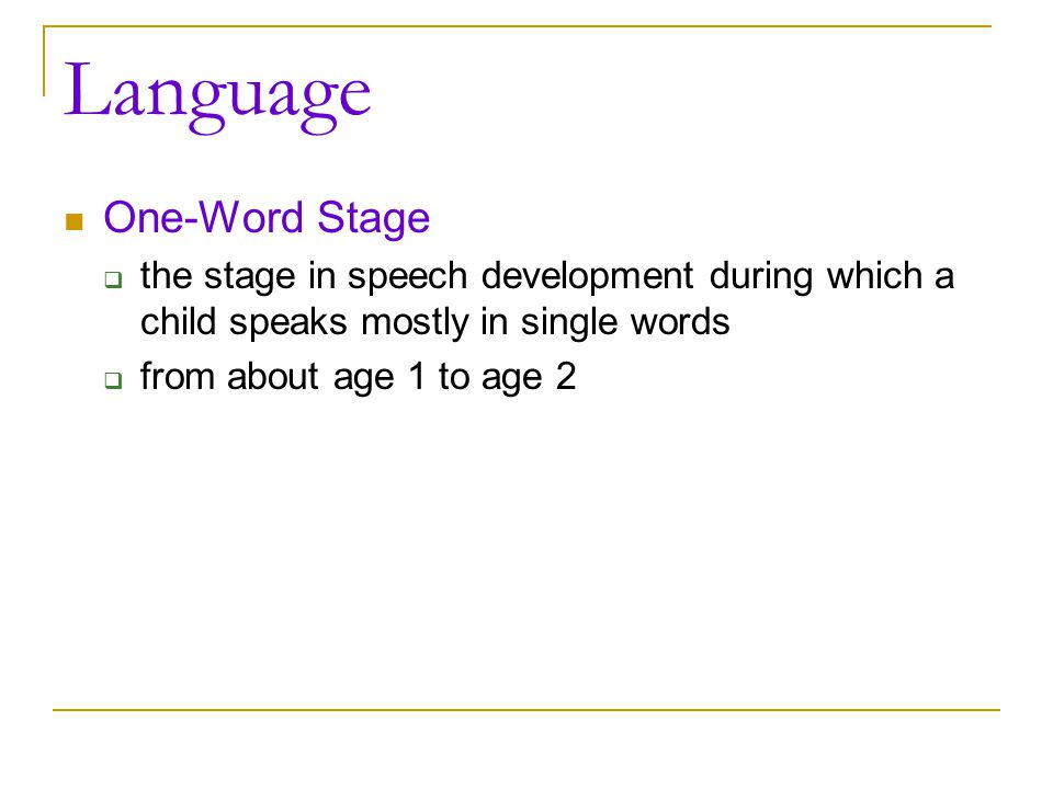 Language One-Word Stage