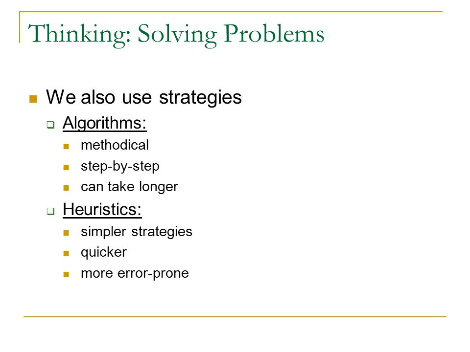 Thinking: Solving Problems