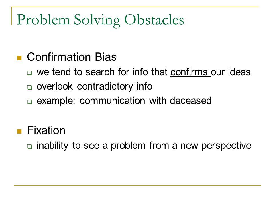 Problem Solving Obstacles