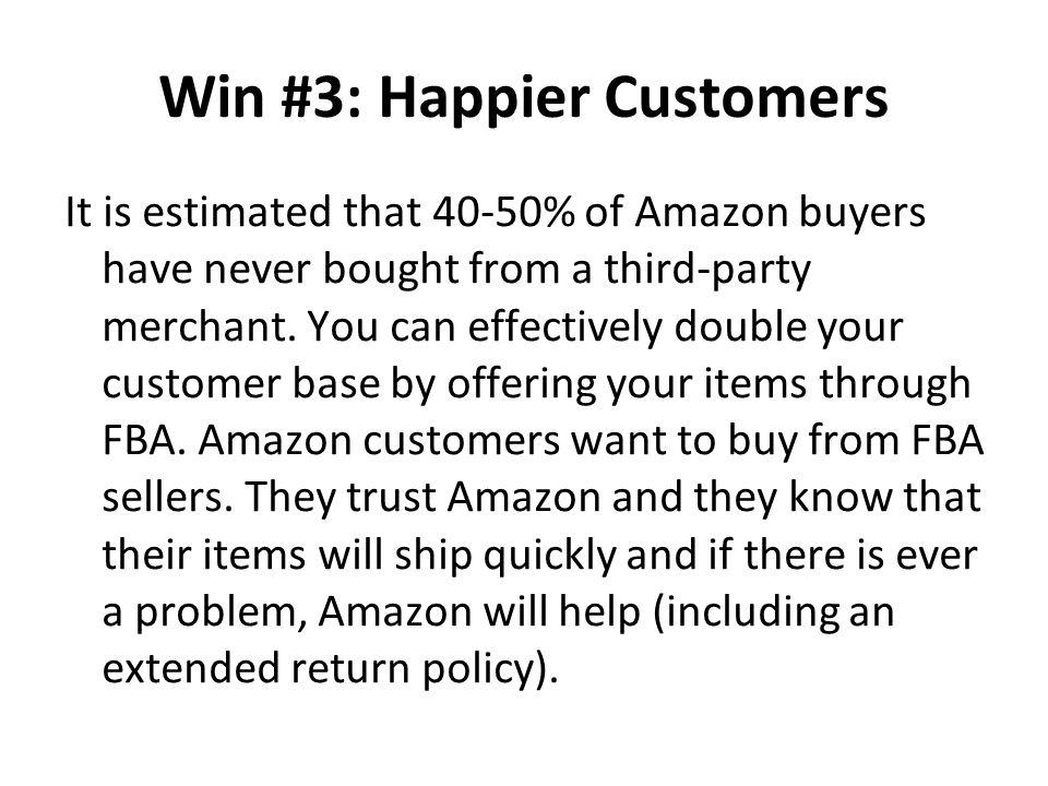 Win #3: Happier Customers