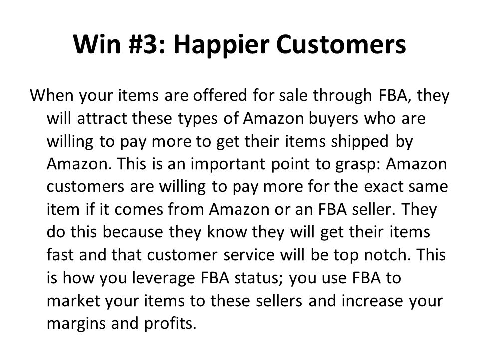 Win #3: Happier Customers