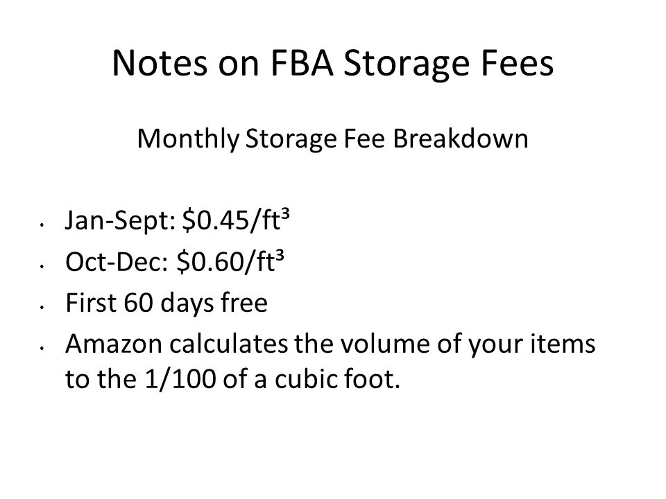 Notes on FBA Storage Fees