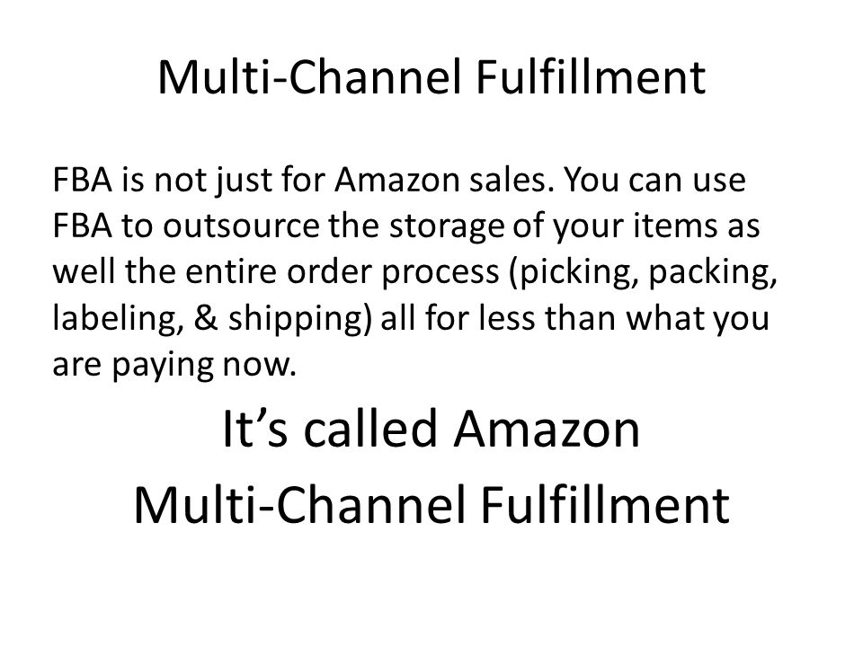 Multi-Channel Fulfillment