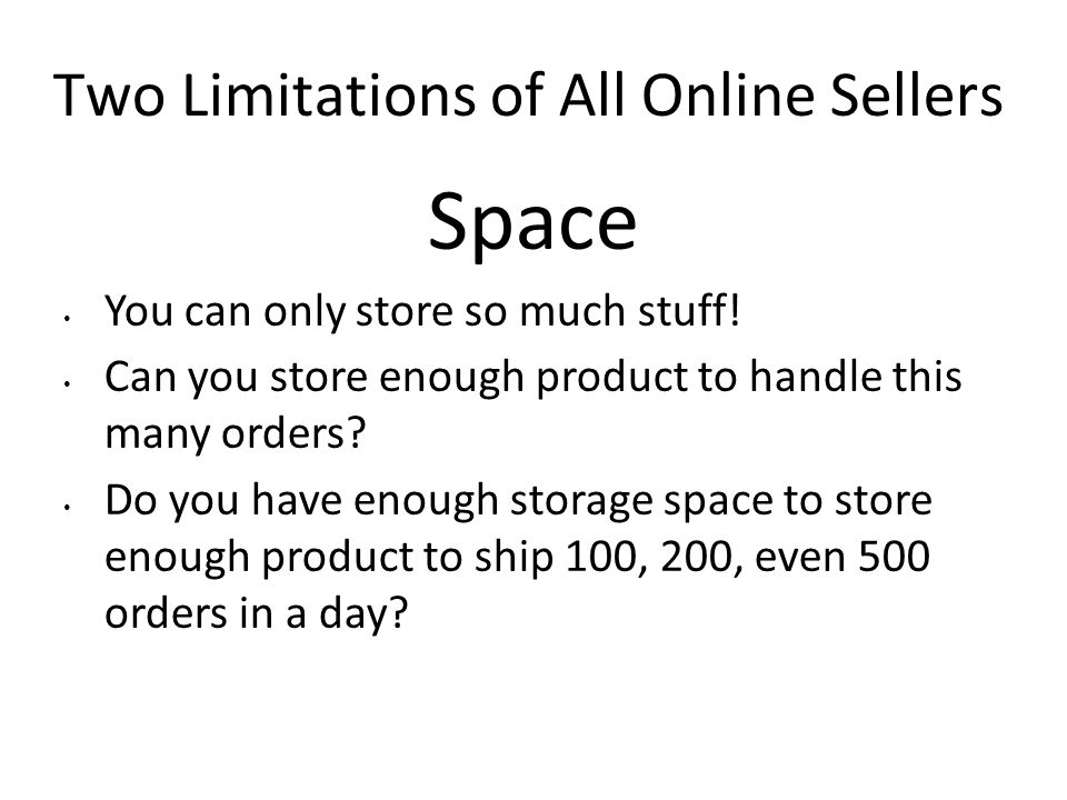 Two Limitations of All Online Sellers