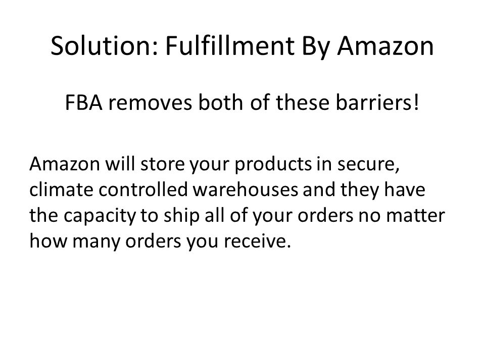 Solution: Fulfillment By Amazon