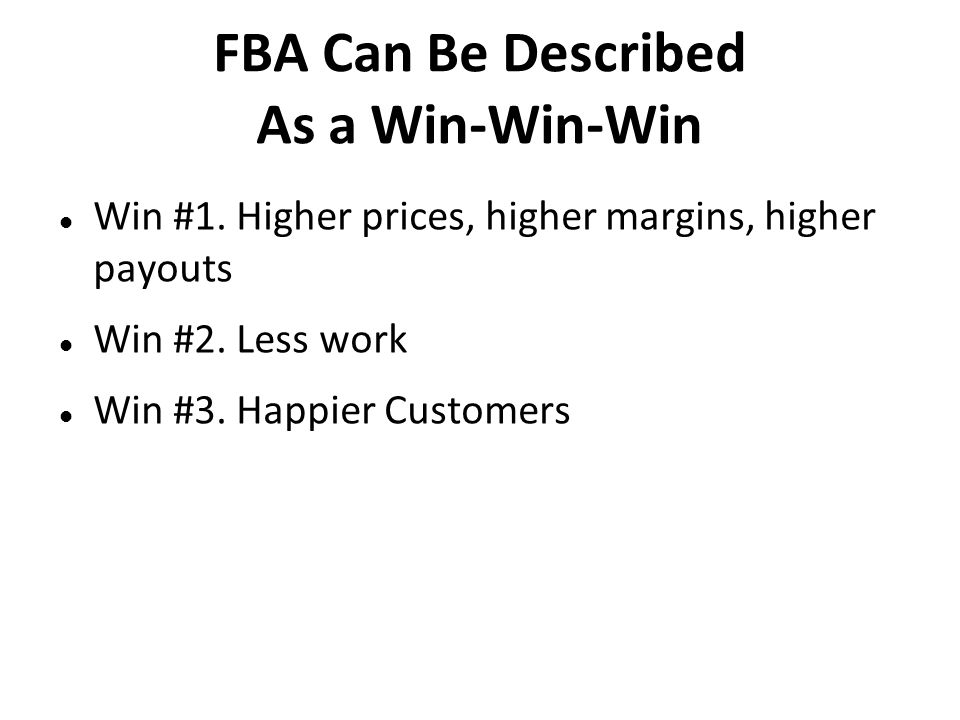 FBA Can Be Described As a Win-Win-Win