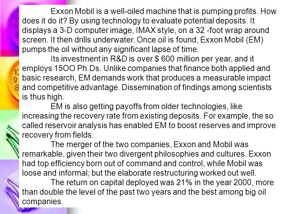 Exxon Mobil is a well-oiled machine that is pumping profits