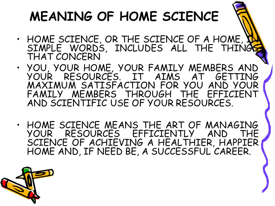 MEANING OF HOME SCIENCE