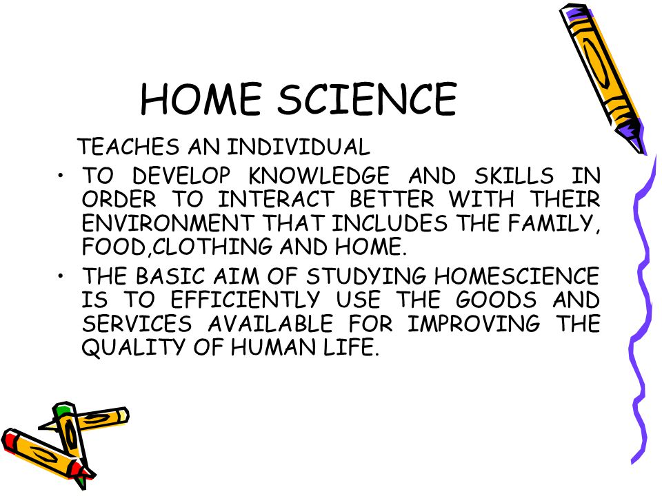 HOME SCIENCE TEACHES AN INDIVIDUAL
