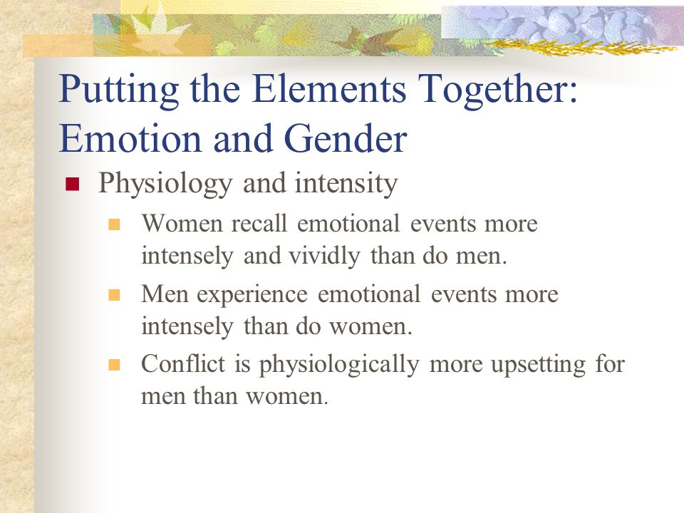 Putting the Elements Together: Emotion and Gender