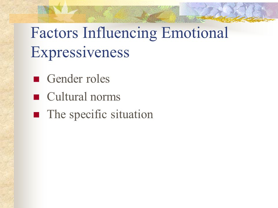 Factors Influencing Emotional Expressiveness