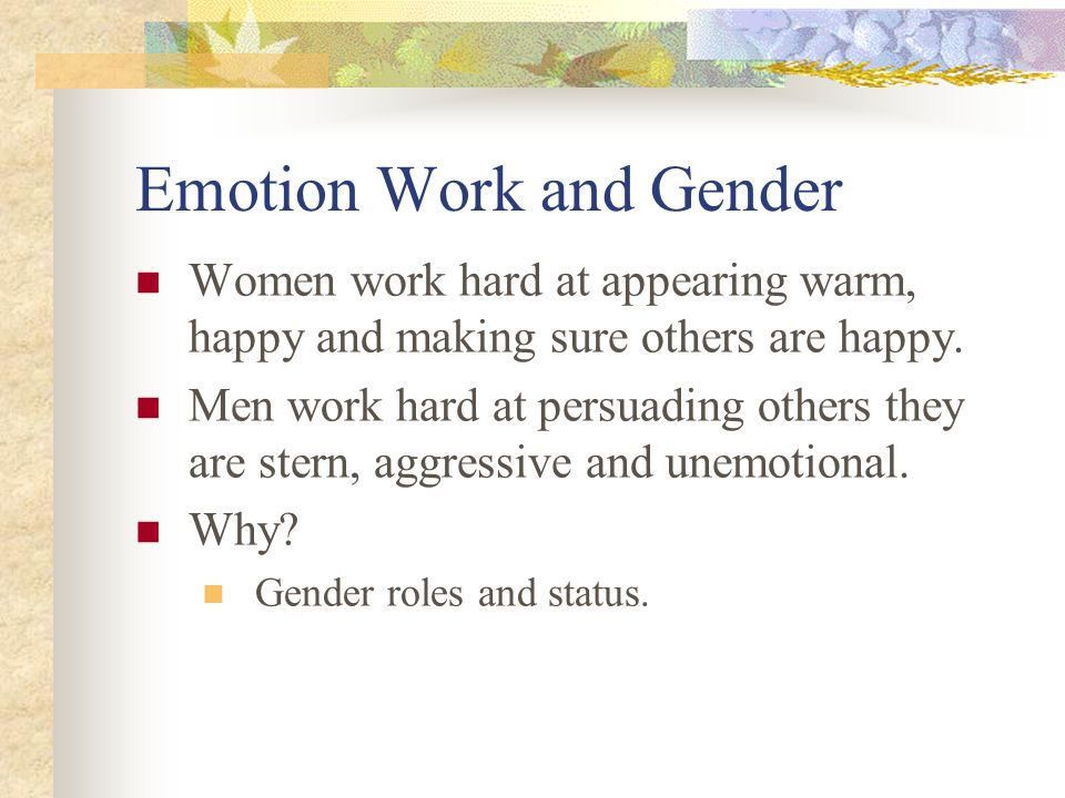 Emotion Work and Gender
