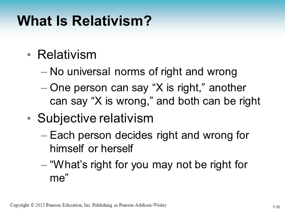 What Is Relativism Relativism Subjective relativism