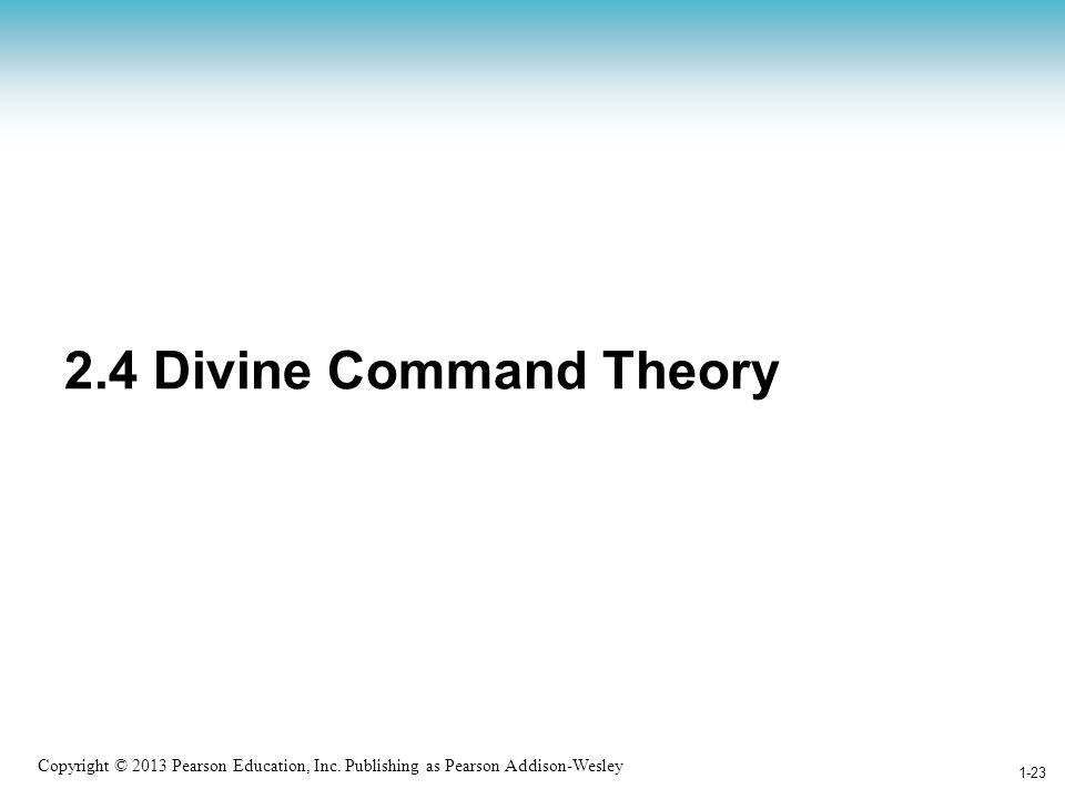2.4 Divine Command Theory