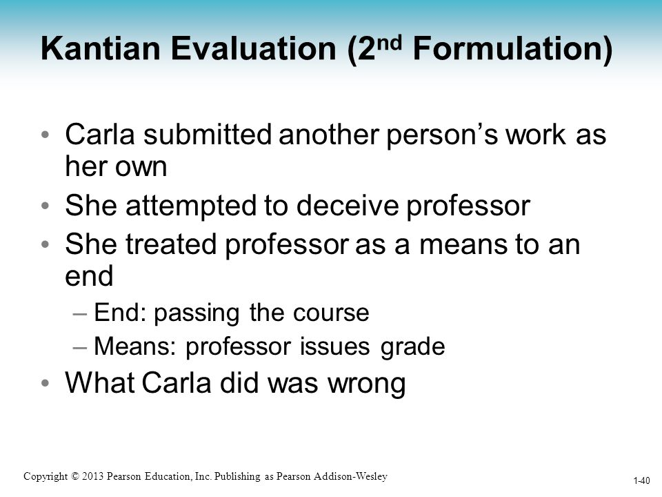 Kantian Evaluation (2nd Formulation)