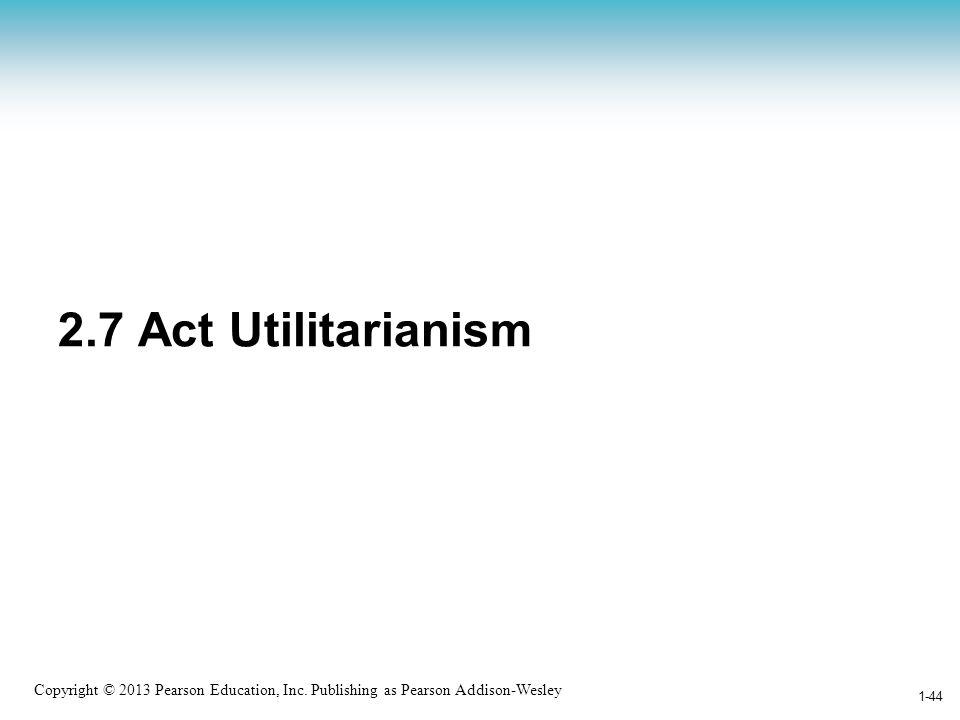 2.7 Act Utilitarianism