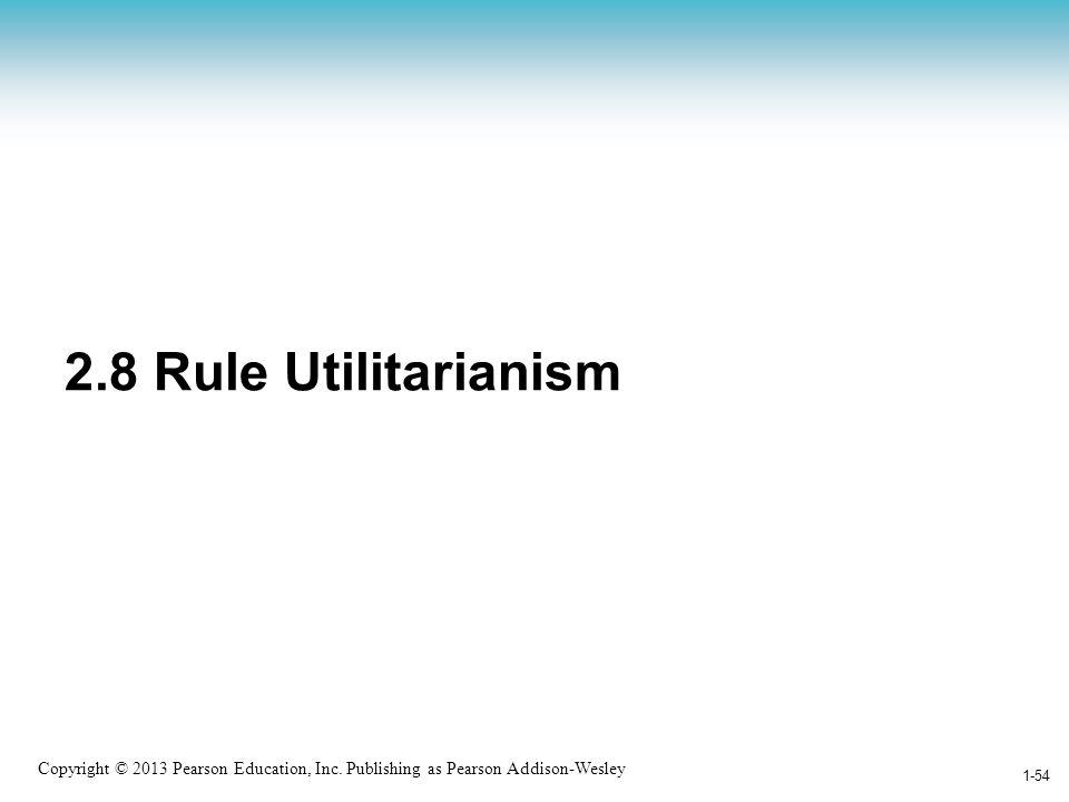 2.8 Rule Utilitarianism