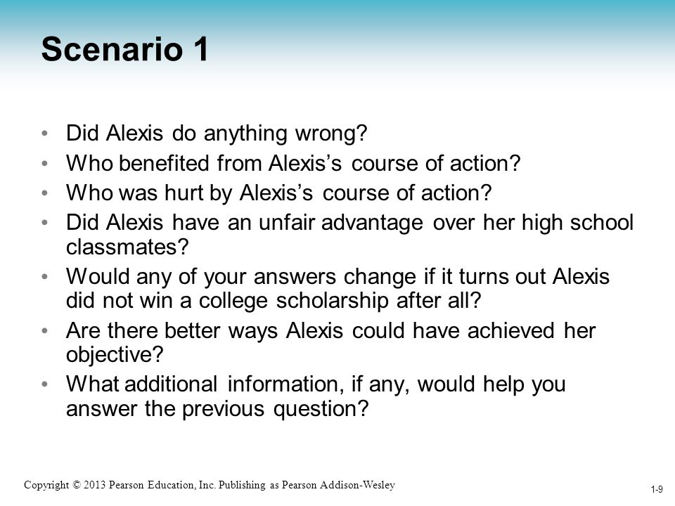 Scenario 1 Did Alexis do anything wrong