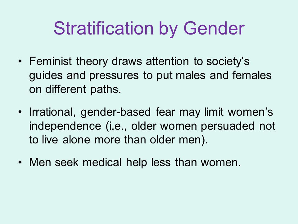 Stratification by Gender