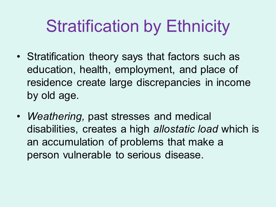 Stratification by Ethnicity