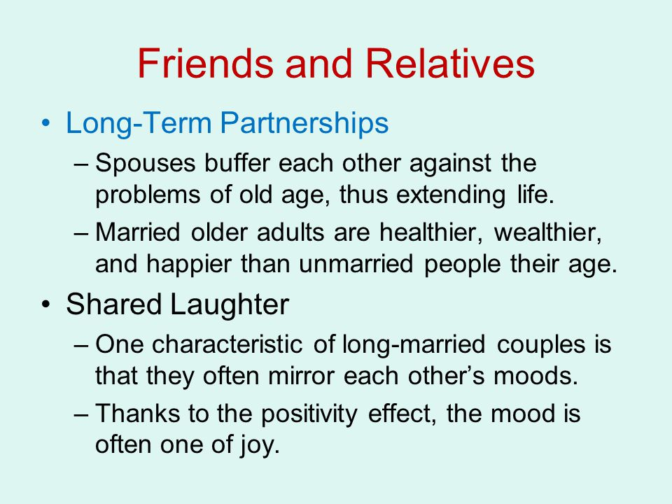 Friends and Relatives Long-Term Partnerships Shared Laughter