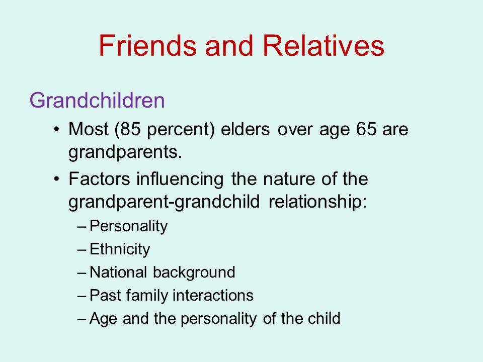 Friends and Relatives Grandchildren