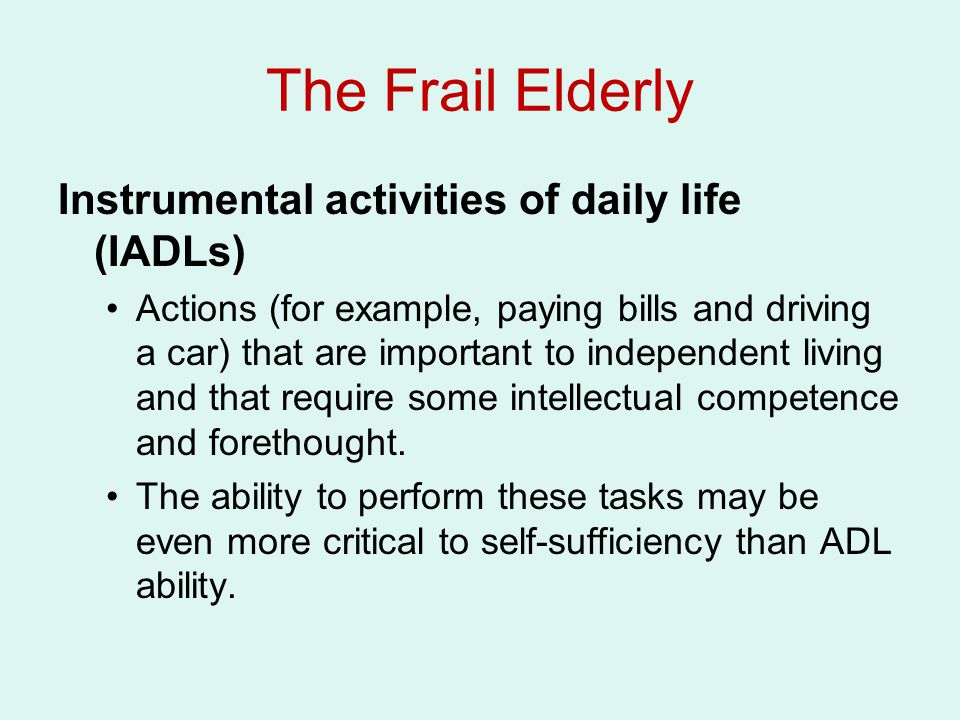 The Frail Elderly Instrumental activities of daily life (IADLs)
