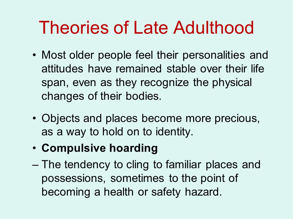 Theories of Late Adulthood