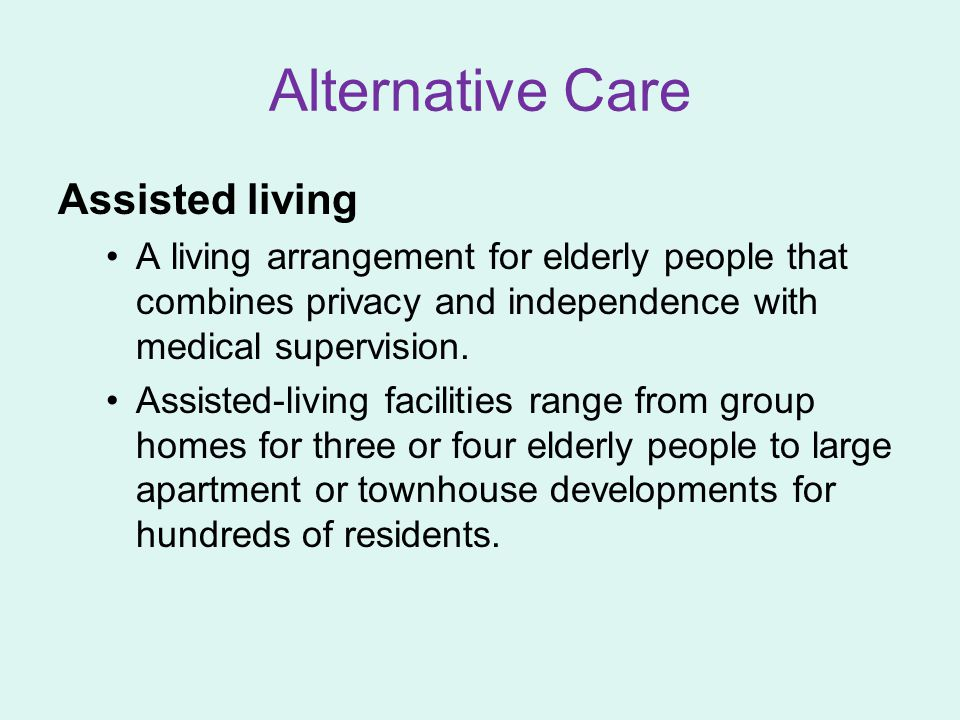 Alternative Care Assisted living