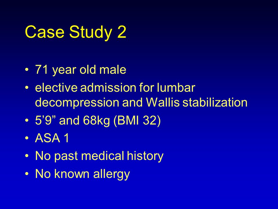 Case Study 2 71 year old male