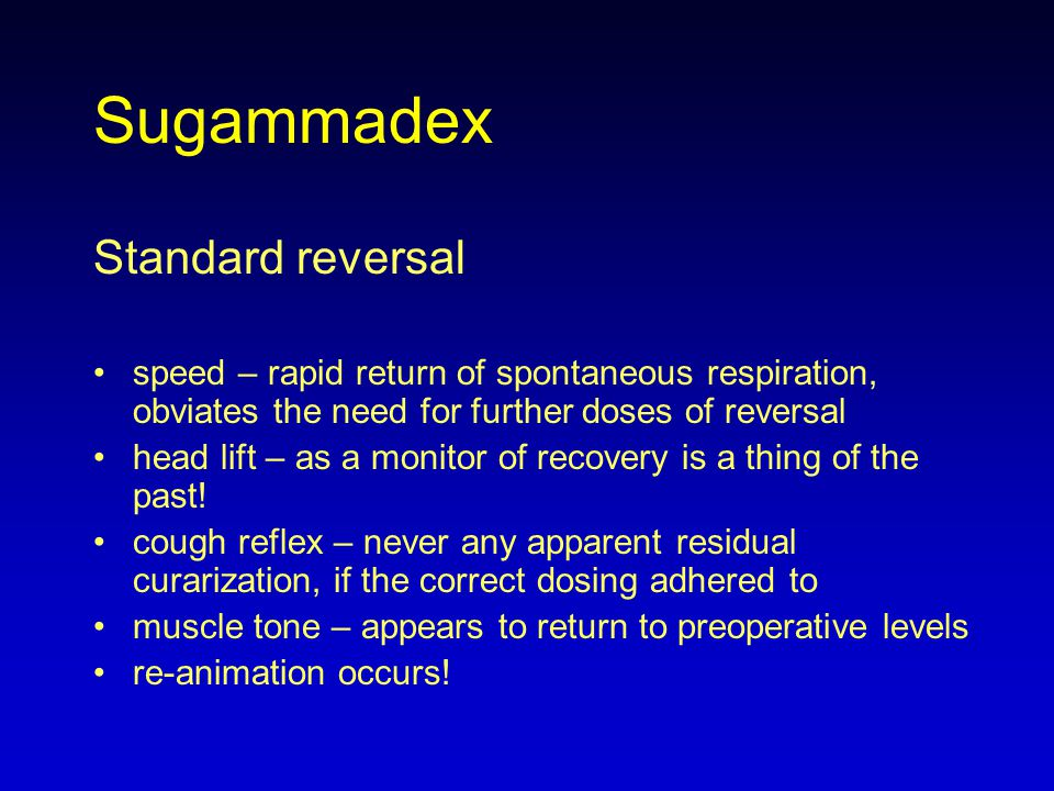 Sugammadex Standard reversal