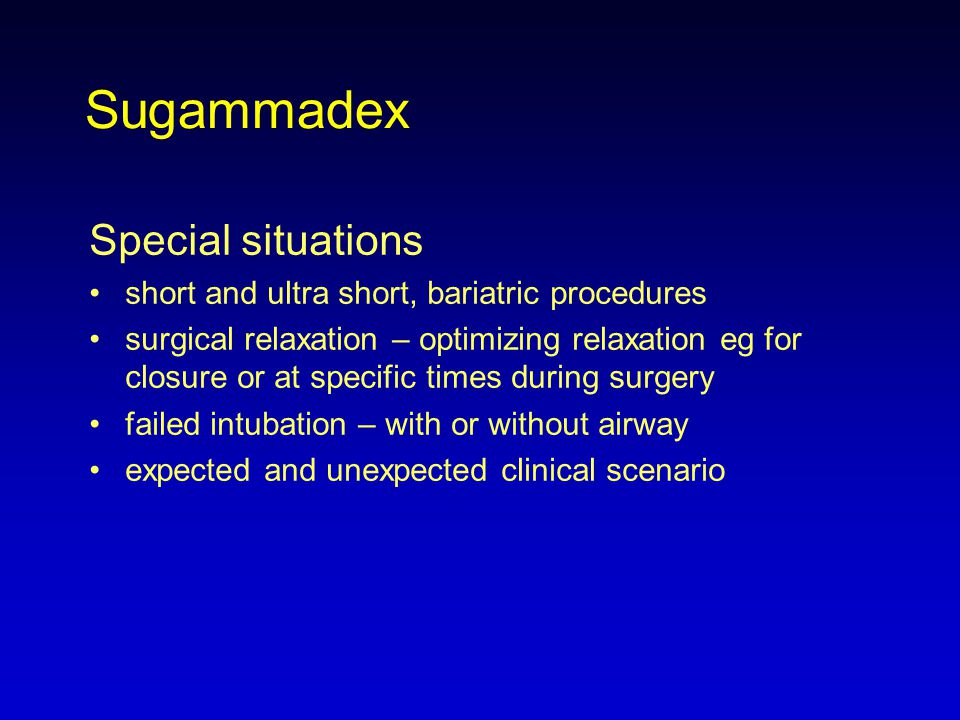 Sugammadex Special situations
