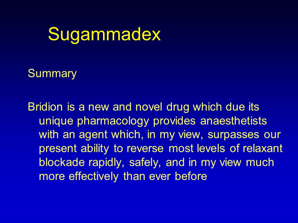 Sugammadex Summary.