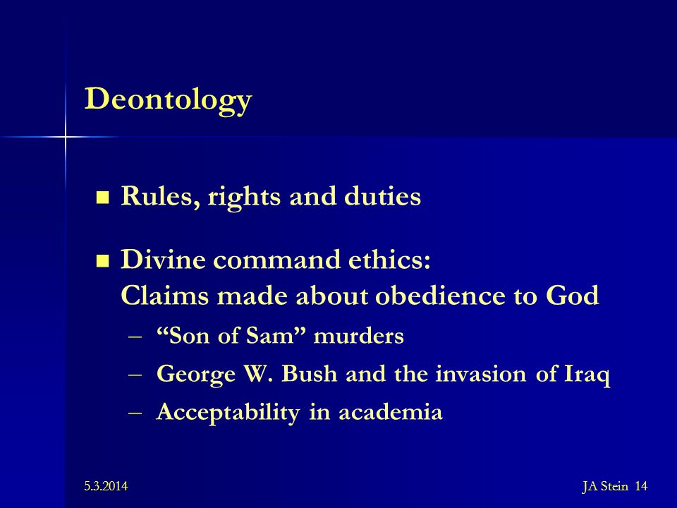 Deontology Rules, rights and duties