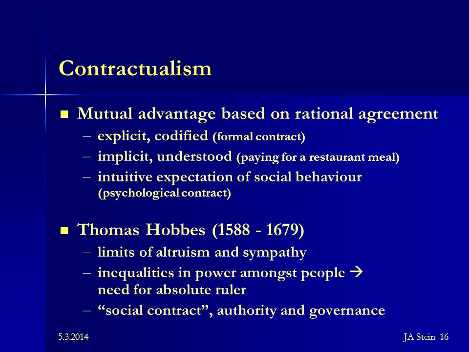 Contractualism Mutual advantage based on rational agreement