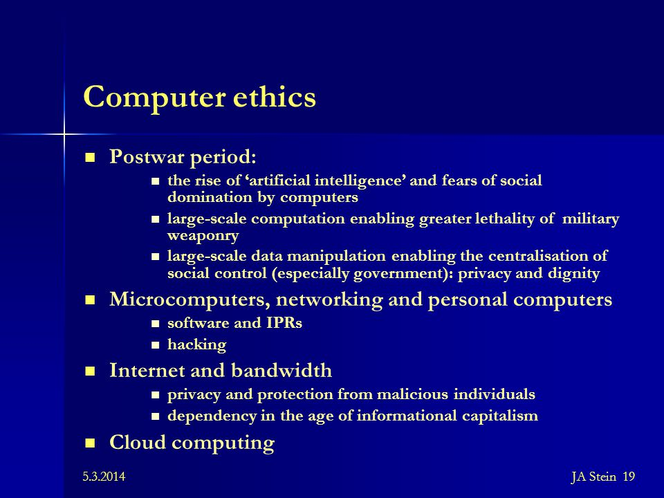 Computer ethics Postwar period:
