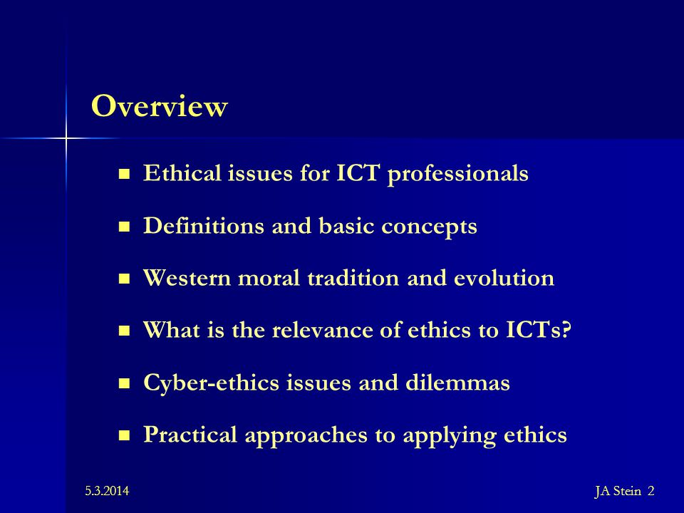 Overview Ethical issues for ICT professionals