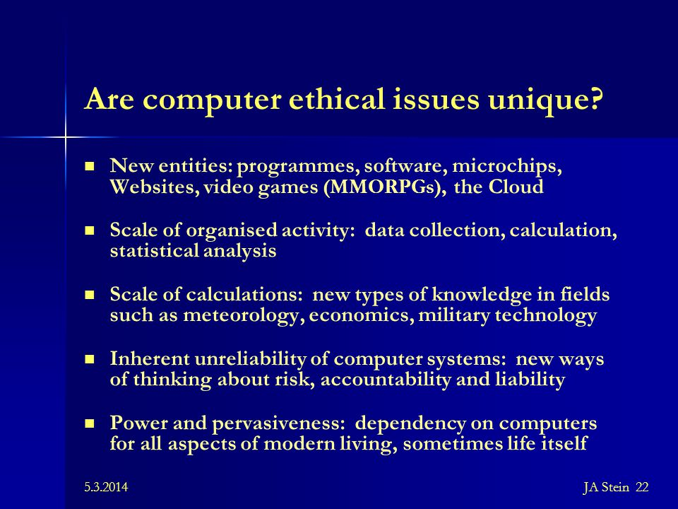 Are computer ethical issues unique