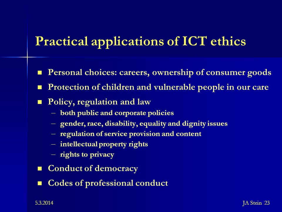 Practical applications of ICT ethics