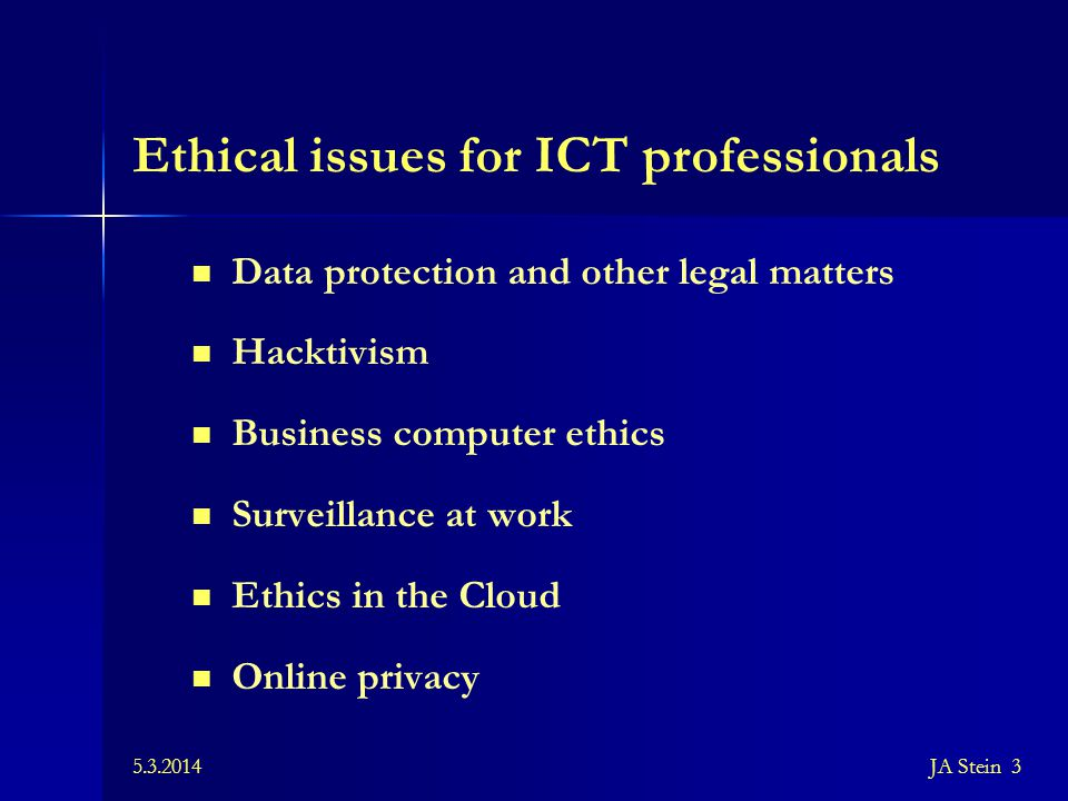 Ethical issues for ICT professionals