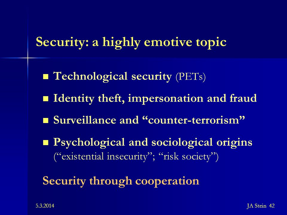 Security: a highly emotive topic