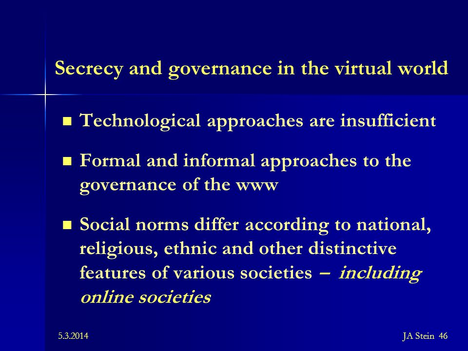 Secrecy and governance in the virtual world