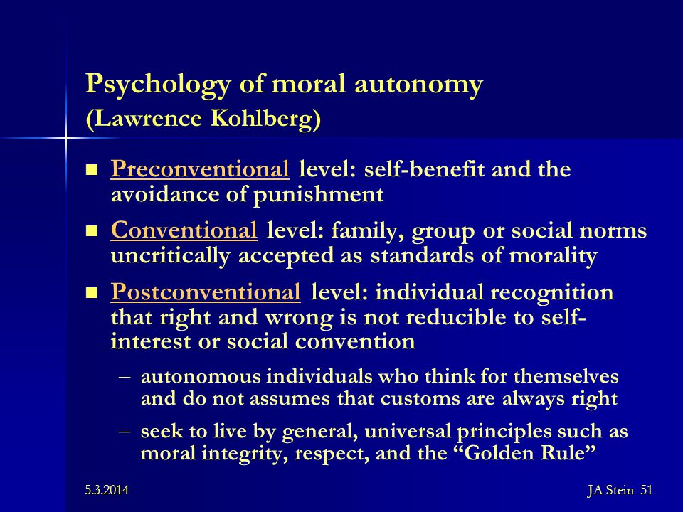 Psychology of moral autonomy (Lawrence Kohlberg)