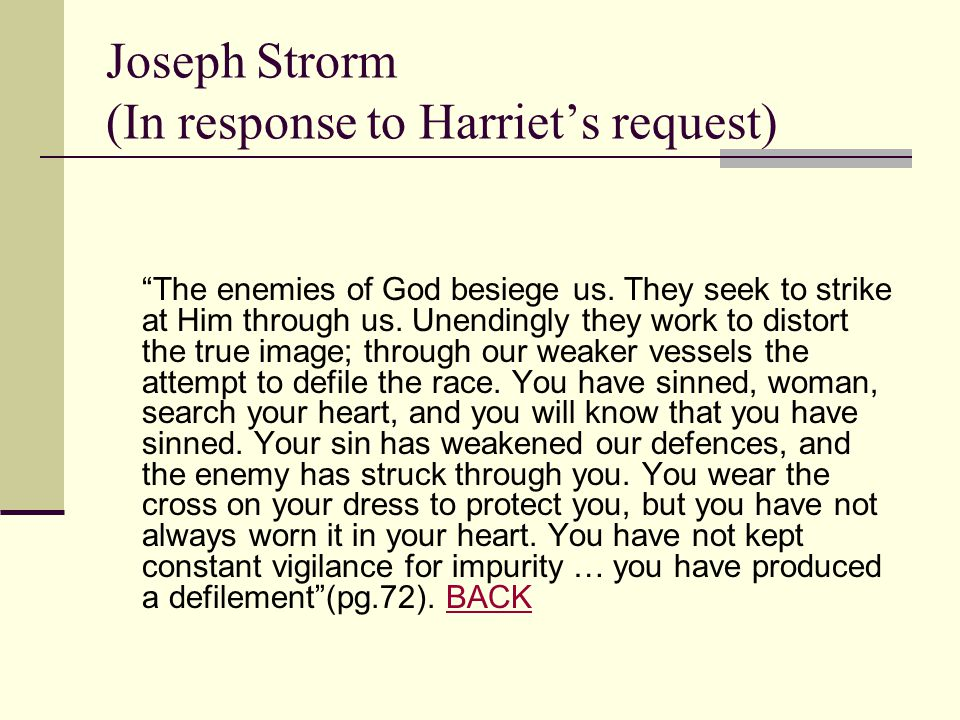 Joseph Strorm (In response to Harriet's request)