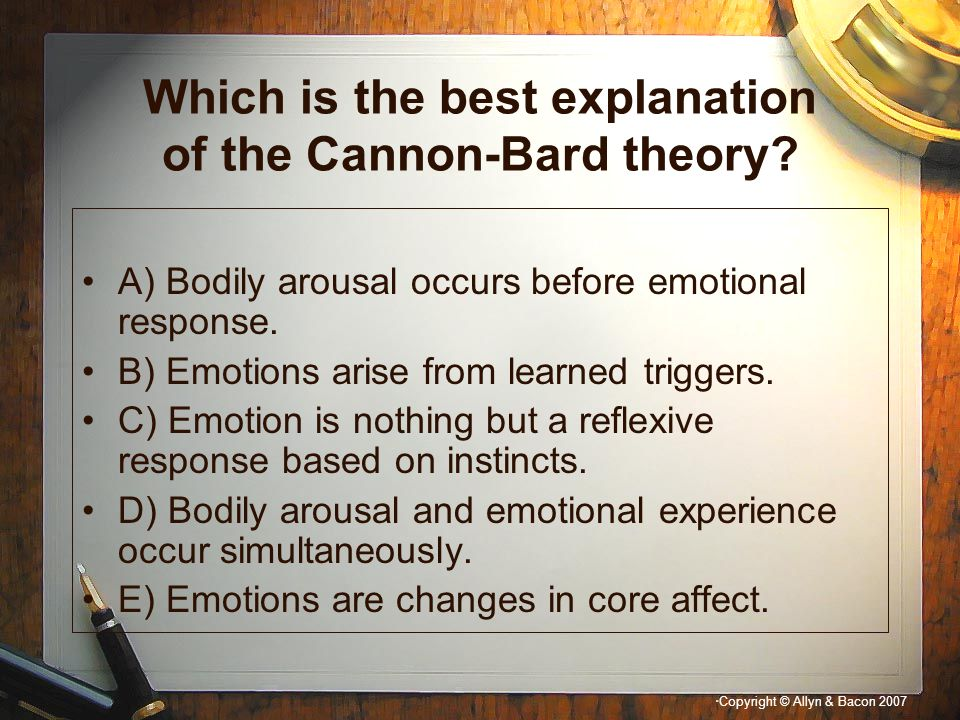 Which is the best explanation of the Cannon-Bard theory