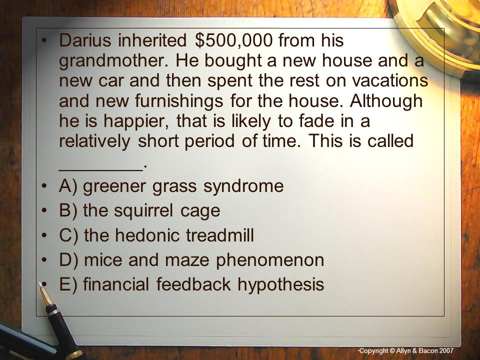Darius inherited $500,000 from his grandmother