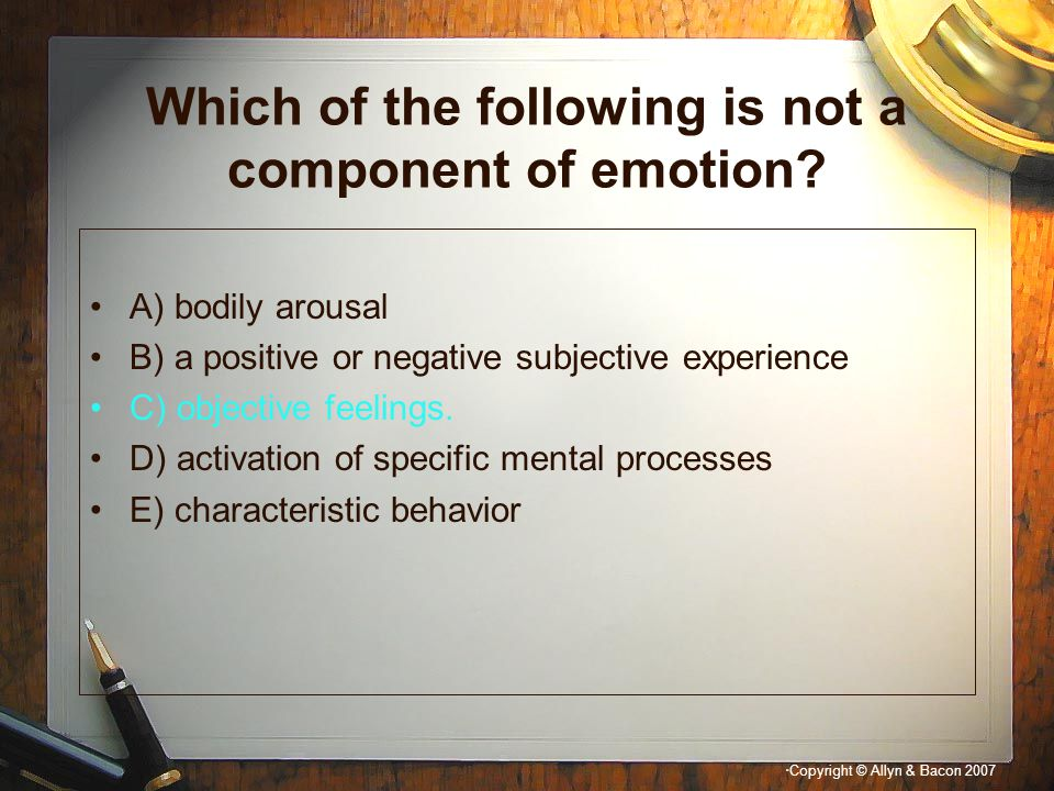 Which of the following is not a component of emotion